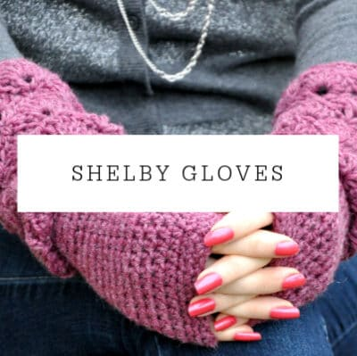 Shelby Mittens Crochet Pattern | Free Crochet Mittens and Fingerless Gloves