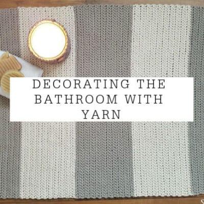 Decorating With Yarn | The Bathroom