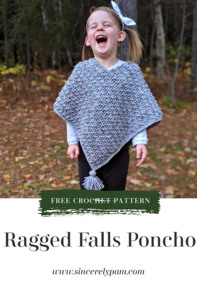 ragged falls poncho crochet pattern