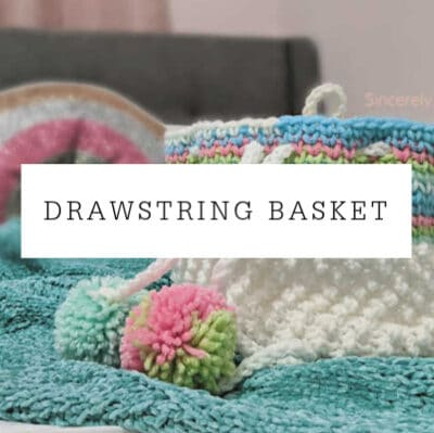 Drawstring Basket Crochet Pattern
