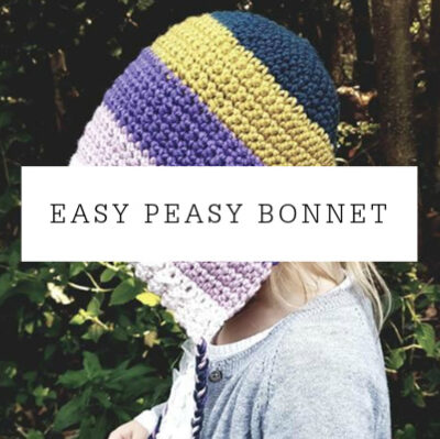 Easy Peasy Bonnet | Free Crochet Pattern