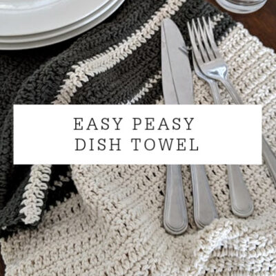 Easy Peasy Dish Towel | Free Crochet Pattern