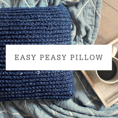 Easy Peasy Pillow | Free Pattern