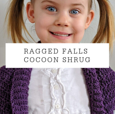 Ragged Falls Cocoon Shrug | Free Crochet Pattern