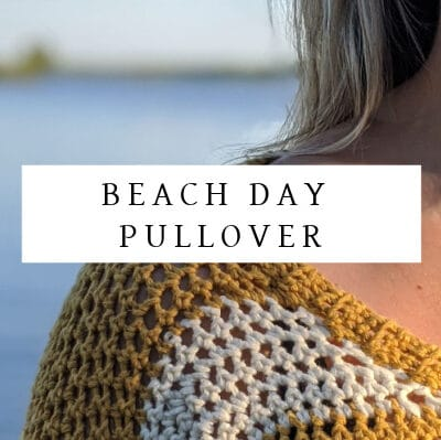 beach day pullover crochet sweater pattern by sincerely pam