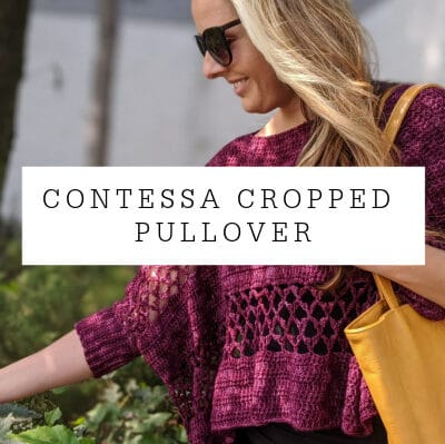 Contessa Cropped Pullover Crochet Pattern